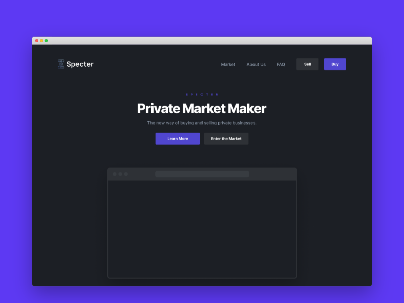 Specter Market - The new way of buying and selling private businesses.